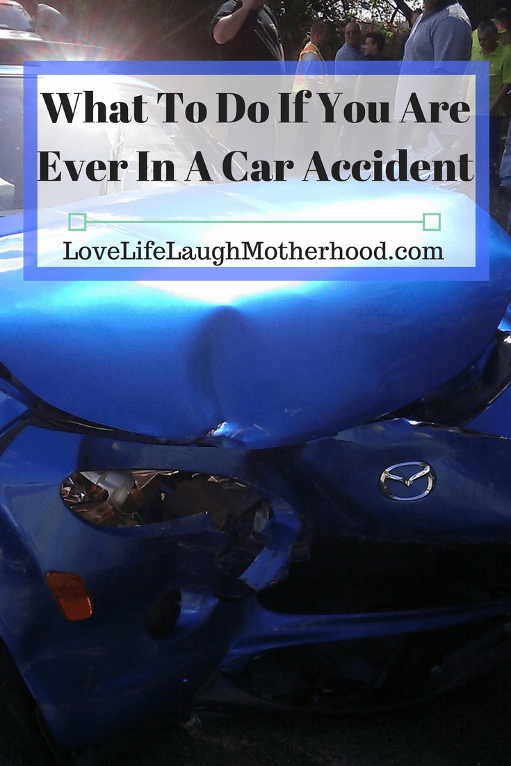 What You Need To Do If You Are Ever In A Car Accident