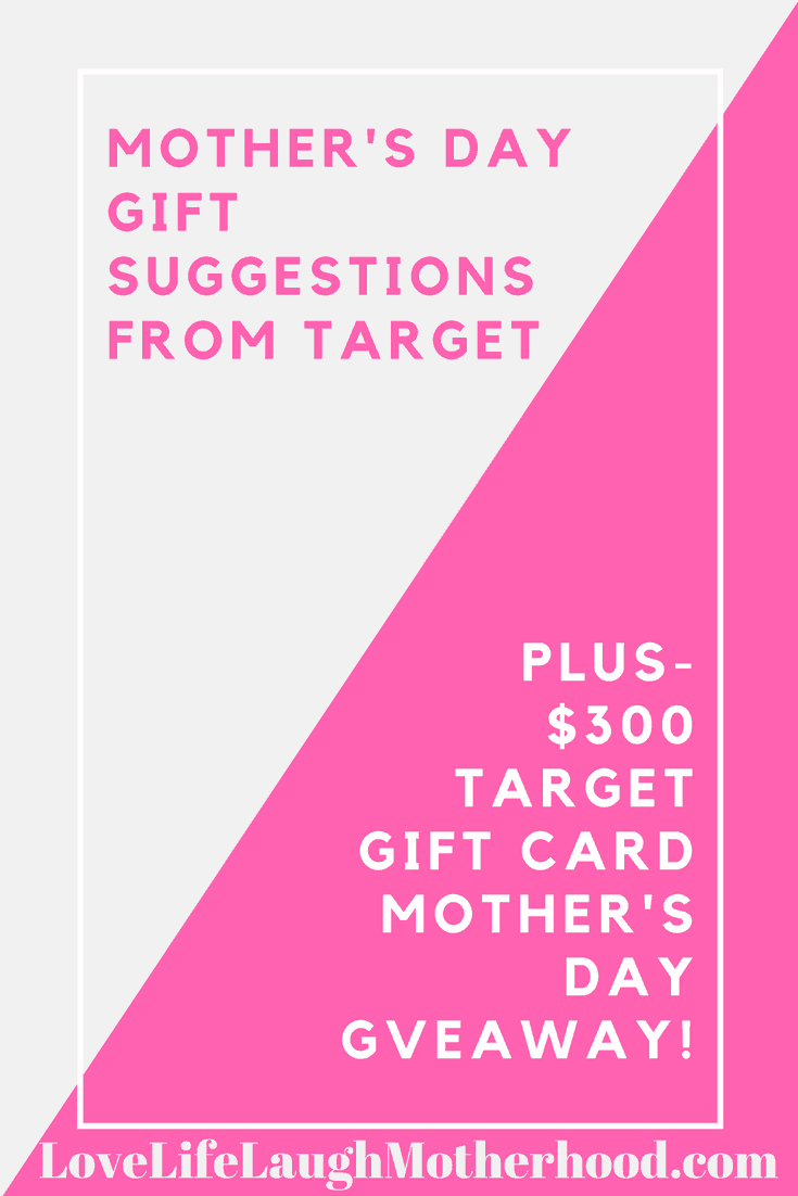 Mother\u002639;s Day Gift Suggestions from Target  and a $300 Giveaway!